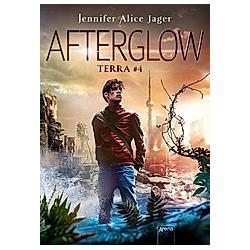 Afterglow / Terra Bd.4. Jennifer Alice Jager  - Buch