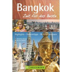 Bangkok – Zeit für das Beste