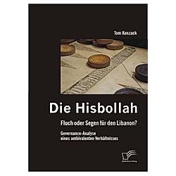 Die Hisbollah. Tom Konzack  - Buch
