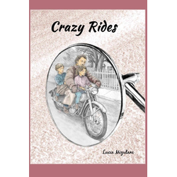 Crazy Rides als Taschenbuch von Lucie Mizutani