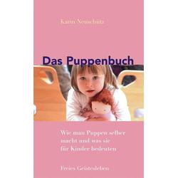 Das Puppenbuch als Buch von Karin Neuschütz