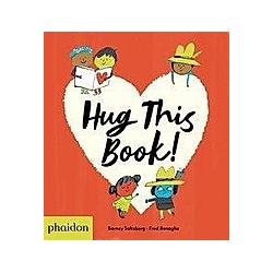 Hug this Book!. Fred Benaglia  Barney Saltzberg  - Buch