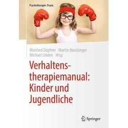 Verhaltenstherapiemanual: Kinder und Jugendliche: eBook von