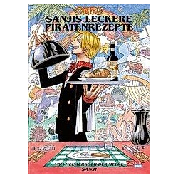 One Piece - Sanjis leckere Piratenrezepte. Eiichiro Oda  - Buch