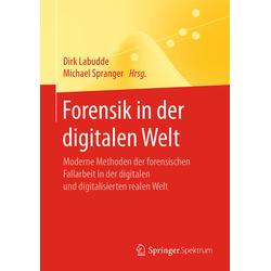 Forensik in der digitalen Welt als Buch von