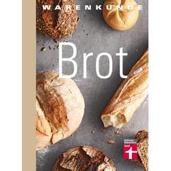 test Warenkunde: Brot als Buch von Lutz Geißler