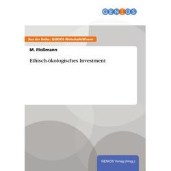 Ethisch-ökologisches Investment