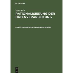 Datenschutz und Datensicherung als Buch von Horst Futh