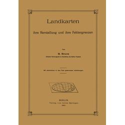 Landkarten ihre Herstellung und ihre Fehlergrenzen als Buch von H. Struve