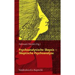 Psychoanalytische Skepsis - Skeptische Psychoanalyse: eBook von