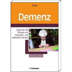 Demenz Diagnose und Therapie: eBook von Hans Förstl/ Carola Kleinschmidt