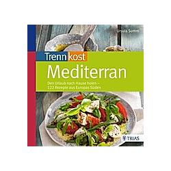Trennkost mediterran