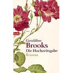 Die Hochzeitsgabe. Geraldine Brooks  - Buch