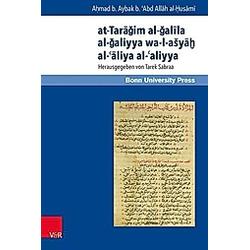 at-Taragim al-galila al-galiyya wa-l-asyah al-'aliya al-'aliyya. Ahmad Ibn Aybak ad-Dumyati  - Buch