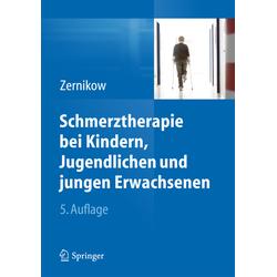 Schmerztherapie bei Kindern Jugendlichen und jungen Erwachsenen: Buch von