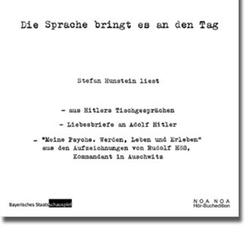 Die Sprache bringt es an den Tag als Hörbuch CD von Adolf Hitler/ Rudolf Höß