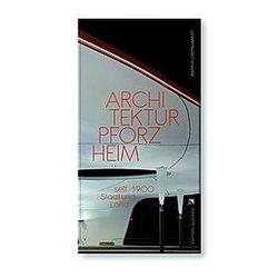Architektur Pforzheim. Markus Löffelhardt  - Buch
