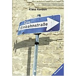 Die Einbahnstraße. Klaus Kordon  - Buch