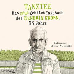 Tanztee (Hendrik Groen 2) als Hörbuch Download von Hendrik Groen