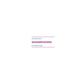 WASSERFLECKEN als Buch von Jens Borrmann