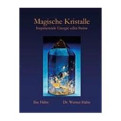 Magische Kristalle. Werner Hahn  Ilse Hahn  - Buch