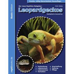 Leopardgeckos (Eublepharis Macularius) als Buch von Dirk Glebe