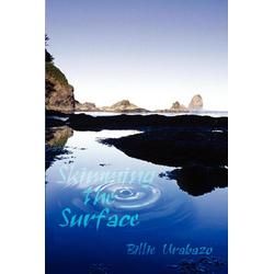 Skimming the Surface als Taschenbuch von Billie Urabazo