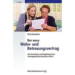 Der neue Wohn- und Betreuungsvertrag. Ulrike Kempchen  - Buch