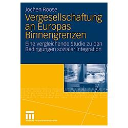 Vergesellschaftung an Europas Binnengrenzen. Jochen Roose  - Buch