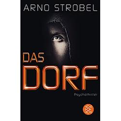 Das Dorf. Arno Strobel  - Buch