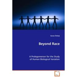 Beyond Race als Buch von Goran strkalj/ Goran Trkalj
