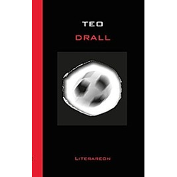 Drall. Teo  - Buch