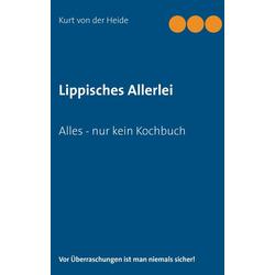 Lippisches Allerlei als Buch von Kurt von der Heide