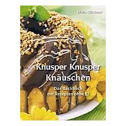 Knusper Knusper Knäuschen. Elvira Glöckner  - Buch