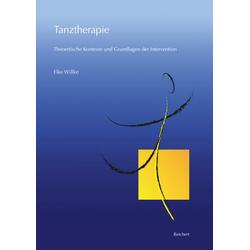 Tanztherapie: Buch von Elke Willke