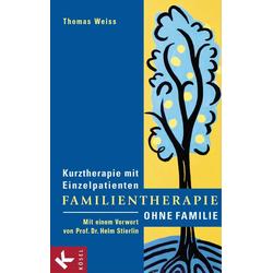 Familientherapie ohne Familie: eBook von Thomas Weiss