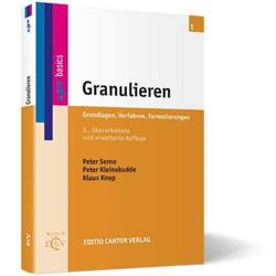 Granulieren: Buch von Peter Serno/ Peter Kleinebudde/ Klaus Knop