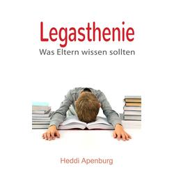 Legasthenie: eBook von Heddi Apenburg