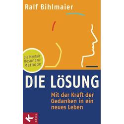Die Lösung als Buch von Ralf Bihlmaier