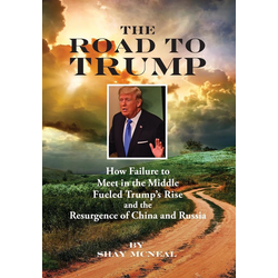 The Road to Trump als Buch von Shay McNeal