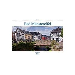 Bad Münstereifel - Eifeljuwel (Wandkalender 2021 DIN A3 quer)