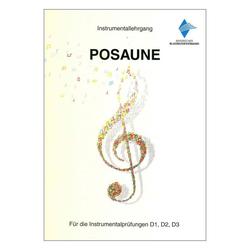 Instrumentallehrgang D1 D2 D3 Posaune Praxisheft