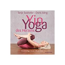 Yin Yoga des Herzens. Tanja Seehofer  Doris Iding  - Buch