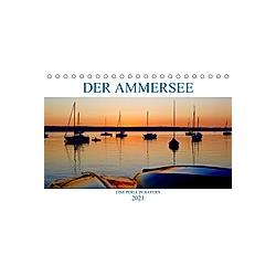 Der Ammersee (Tischkalender 2021 DIN A5 quer)