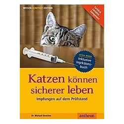 Katzen können sicherer leben. Michael Streicher  - Buch