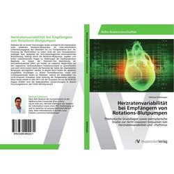Herzratenvariabilität bei Empfängern von Rotations-Blutpumpen als Buch von Michael Edelmayer