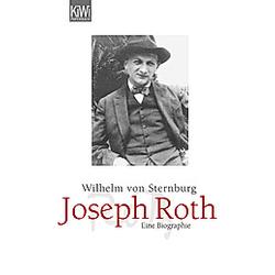 Joseph Roth. Wilhelm Von Sternburg  - Buch