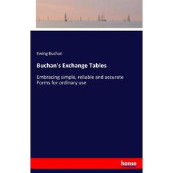 Buchan's Exchange Tables als Buch von Ewing Buchan
