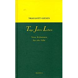 Tage - Jahre - Leben. Traugott Giesen  - Buch