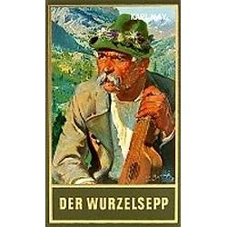 Der Wurzelsepp. Karl May  - Buch